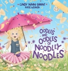 Oodles And Oodles Of Noodley Noodles Cover Image