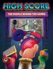 High Score: The Players and People Behind the Games Cover Image