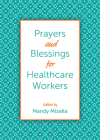 Prayers and Blessings for Healthcare Workers Cover Image