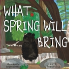 What Spring Will Bring Cover Image