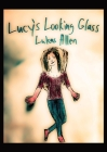 Lucy's Looking Glass Cover Image