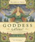 Goddess Alive!: Inviting Celtic & Norse Goddesses Into Your Life Cover Image