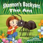 Shannon's Backyard The Ant Cover Image