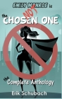Emily Monroe is NOT the Chosen One: The Complete Anthology Cover Image