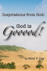 Inspirations from God: God is Gooood! Cover Image