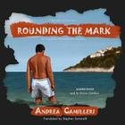 Rounding the Mark: An Inspector Montalbano Mystery (Inspector Montalbano Mysteries) Cover Image