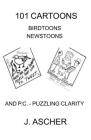 101 Cartoons Birdtoons Newstoons and P.C. Puzzling Clarity Cover Image