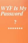 WTF Is My Password: password book, password log book and internet password organizer password book small 6