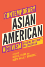 Contemporary Asian American Activism: Building Movements for Liberation Cover Image
