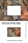 Capitalism and the Camera: Essays on Photography and Extraction Cover Image