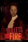 Bullets in the Fire -The Saga of New York Red: The Saga of New York Red Cover Image
