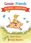 Gossie & Friends Big Book of Adventures Cover Image