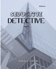 Seductive Detective: A Play Cover Image