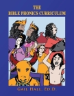 The Bible Phonics Curriculum Workbooks and Readers Cover Image