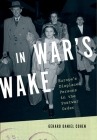 In War's Wake: Europe's Displaced Persons in the Postwar Order Cover Image