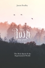 The Rush and the Rest: The Holy Spirit & the Supernatural World Cover Image