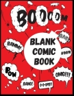 Blank Comic Book: Draw Your Own Comics in 120 pages of fun and express your creativity with Variety Of Comic Templates. Cover Image