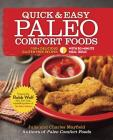 Quick & Easy Paleo Comfort Foods: 100+ Delicious Gluten-Free Recipes Cover Image