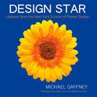 Design Star: Lessons from the New York School of Flower Design Cover Image