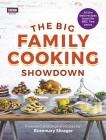 The Big Family Cooking Showdown: All the Best Recipes from the BBC Series Cover Image