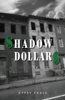 Shadow Dollars Cover Image