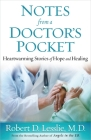 Notes from a Doctor's Pocket: Heartwarming Stories of Hope and Healing Cover Image