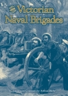 The Victorian Naval Brigades Cover Image