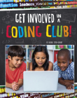 Get Involved in a Coding Club! (Join the Club) Cover Image