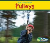 Pulleys (How Toys Work) Cover Image