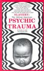 Slavery: The African American Psychic Trauma Cover Image