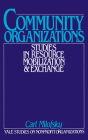 Community Organizations: Studies in Resource Mobilization and Exchange (Yale Studies on Non-Profit Organizations) Cover Image