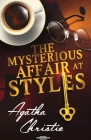 The Mysterious Affair at Styles: A Hercule Poirot Mystery(classics illustrated) edition Cover Image