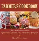 The Farmer's Cookbook: A Back to Basics Guide to Making Cheese, Curing Meat, Preserving Produce, Baking Bread, Fermenting, and More (Handbook Series) Cover Image
