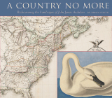 A Country No More: Rediscovering the Landscapes of John James Audubon Cover Image