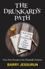 The Drunkard's Path: Self-Help and Guidance for Your Career Path Cover Image
