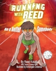 Running with Reed: Be a Better Somebody Cover Image
