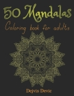 50 Mandalas: Coloring book for adults Cover Image