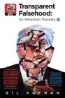 Transparent Falsehood: An American Travesty Cover Image