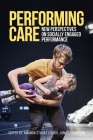 Performing Care: New Perspectives on Socially Engaged Performance (Studies in Imperialism) Cover Image