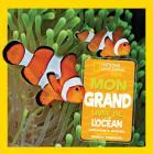 National Geographic Kids: Mon Grand Livre de l'Oc?an Cover Image