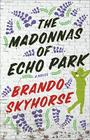The Madonnas of Echo Park Cover Image