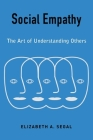 Social Empathy: The Art of Understanding Others Cover Image