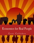 Economics for Real People (Large Print Edition): An Introduction to the Austrian School Cover Image