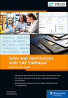 Sales and Distribution with SAP S/4hana: Business User Guide Cover Image