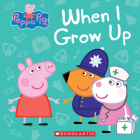 When I Grow Up (Peppa Pig) Cover Image