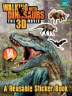 Walking With Dinosaurs: A Reusable Sticker Book Cover Image
