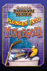 Uncle John's Bathroom Reader Plunges Into Minnesota Cover Image