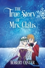 The True Story of Mrs. Claus Cover Image