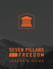 7 Pillars of Freedom Leaders Guide Cover Image