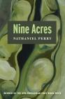 Nine Acres (Apr Honickman 1st Book Prize) Cover Image